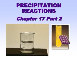 PRECIPITATION REACTIONS Chapter 17 Part 2