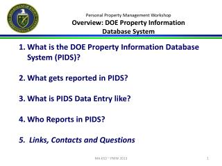Personal Property Management Workshop  Overview:  DOE Property Information  Database System