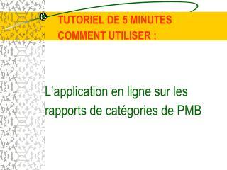 Cette page s�affichera o� toutes les cat�gories incluses � l��tude PMB appara�tront sur la gauche.