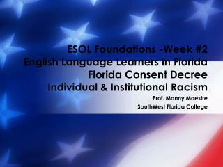 Prof. Manny Maestre SouthWest Florida College
