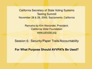 California Secretary of State Voting Systems  Testing Summit