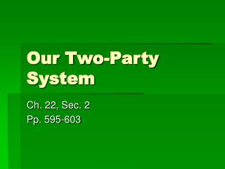 Our Two-Party System