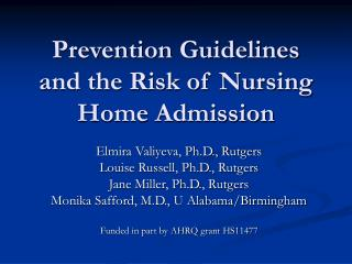 Prevention Guidelines and the Risk of Nursing Home Admission