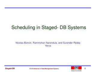 Scheduling in Staged- DB Systems