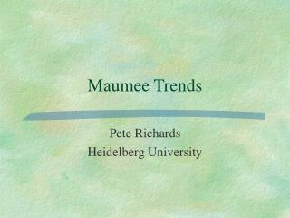 Maumee Trends