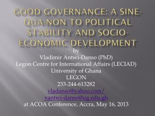Good Governance: a Sine-qua-non to Political Stability and Socio-Economic  DEVELOPMENT