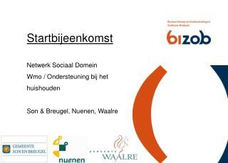 Startbijeenkomst  Netwerk Sociaal Domein Wmo / Ondersteuning bij het huishouden