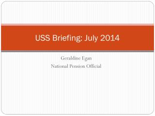 USS Briefing: July  2014