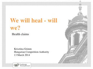 We will heal  -  will we ?