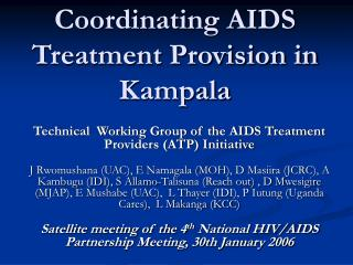 Coordinating AIDS Treatment Provision in Kampala