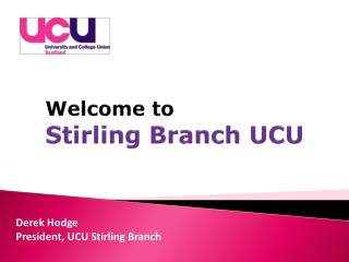 Welcome  to Stirling  Branch UCU