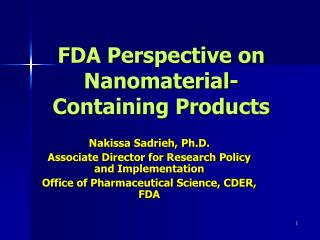FDA Perspective on Nanomaterial-Containing Products