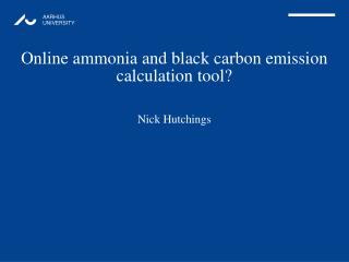Online ammonia and black carbon emission calculation tool?