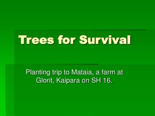 Trees for Survival