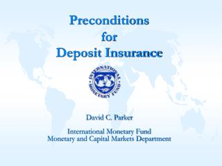 Preconditions   for  Deposit Insurance