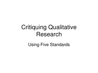 Critiquing Qualitative Research