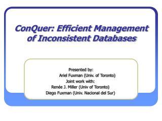 ConQuer: Efficient Management of Inconsistent Databases