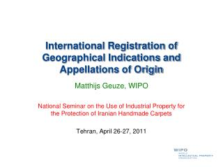 International Registration of Geographical Indications and Appellations of Origin
