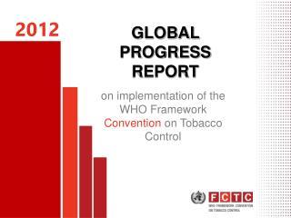 GLOBAL PROGRESS REPORT