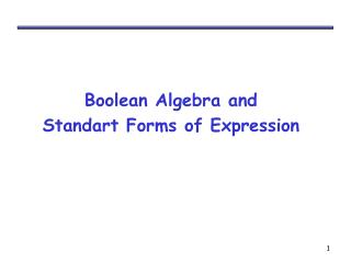 Boolean Algebra and  Standart Forms of Expression