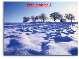 Precipitation I