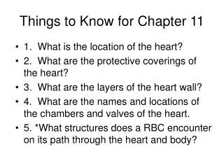 Things to Know for Chapter 11