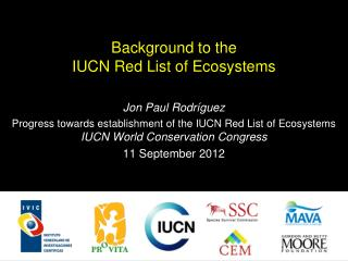 Background to the  IUCN Red List of Ecosystems