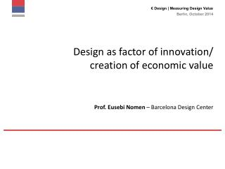 € Design |  Measuring Design Value
