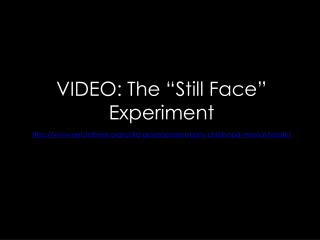 """VIDEO: The """"Still Face"""" Experiment"""