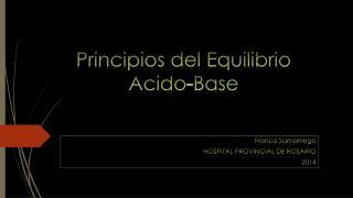 Principios del Equilibrio Acido-Base