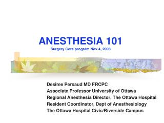 ANESTHESIA 101 Surgery Core program Nov 4, 2008