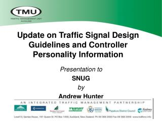Update on Traffic Signal Design Guidelines and Controller Personality Information