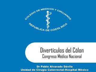 Divertículos  del  Cólon Congreso Médico Nacional