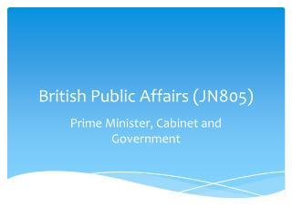 British Public Affairs (JN805)