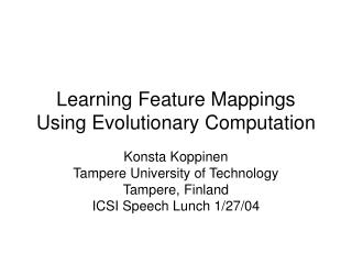 Learning Feature Mappings Using Evolutionary Computation