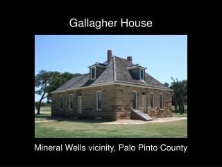 Gallagher House