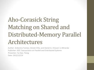 Aho-Corasick  String Matching on Shared and Distributed-Memory Parallel Architectures