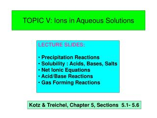 TOPIC V: Ions in Aqueous Solutions
