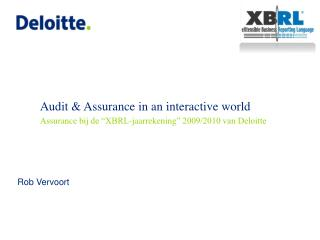 Audit & Assurance in an interactive world