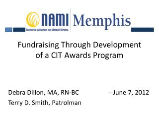 Fundraising Through Development of a CIT Awards Program