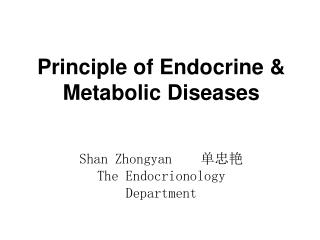 Principle of Endocrine & Metabolic Diseases