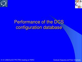 Performance of the DCS configuration database