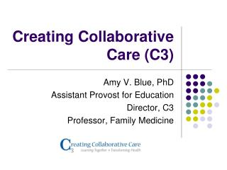 Creating Collaborative Care (C3)