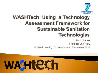 WASHTech: Using  a Technology Assessment Framework for Sustainable Sanitation Technologies