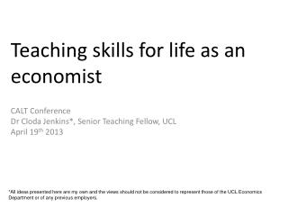 Teaching skills for life as an economist