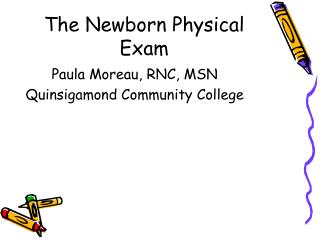 The Newborn Physical Exam
