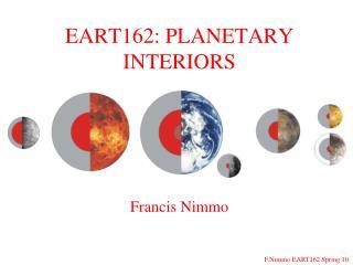 EART162: PLANETARY INTERIORS
