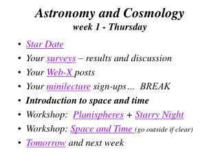 Astronomy and Cosmology week 1 - Thursday