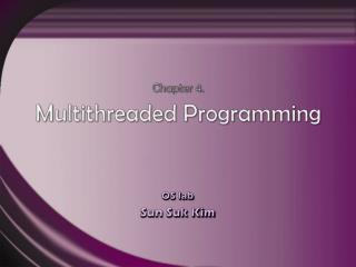 Chapter 4. Multithreaded Programming