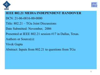 IEEE 802.21 MEDIA INDEPENDENT HANDOVER  DCN:  21-06-0816-00-0000